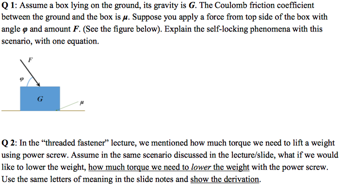 Solved: Q 1: Assume A Box Lying On The Ground, Its Gravity