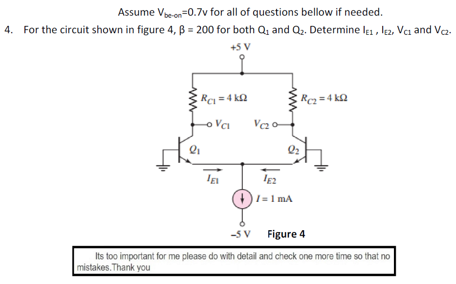 Assume V_be-on = 0.7v for all of questions bellow