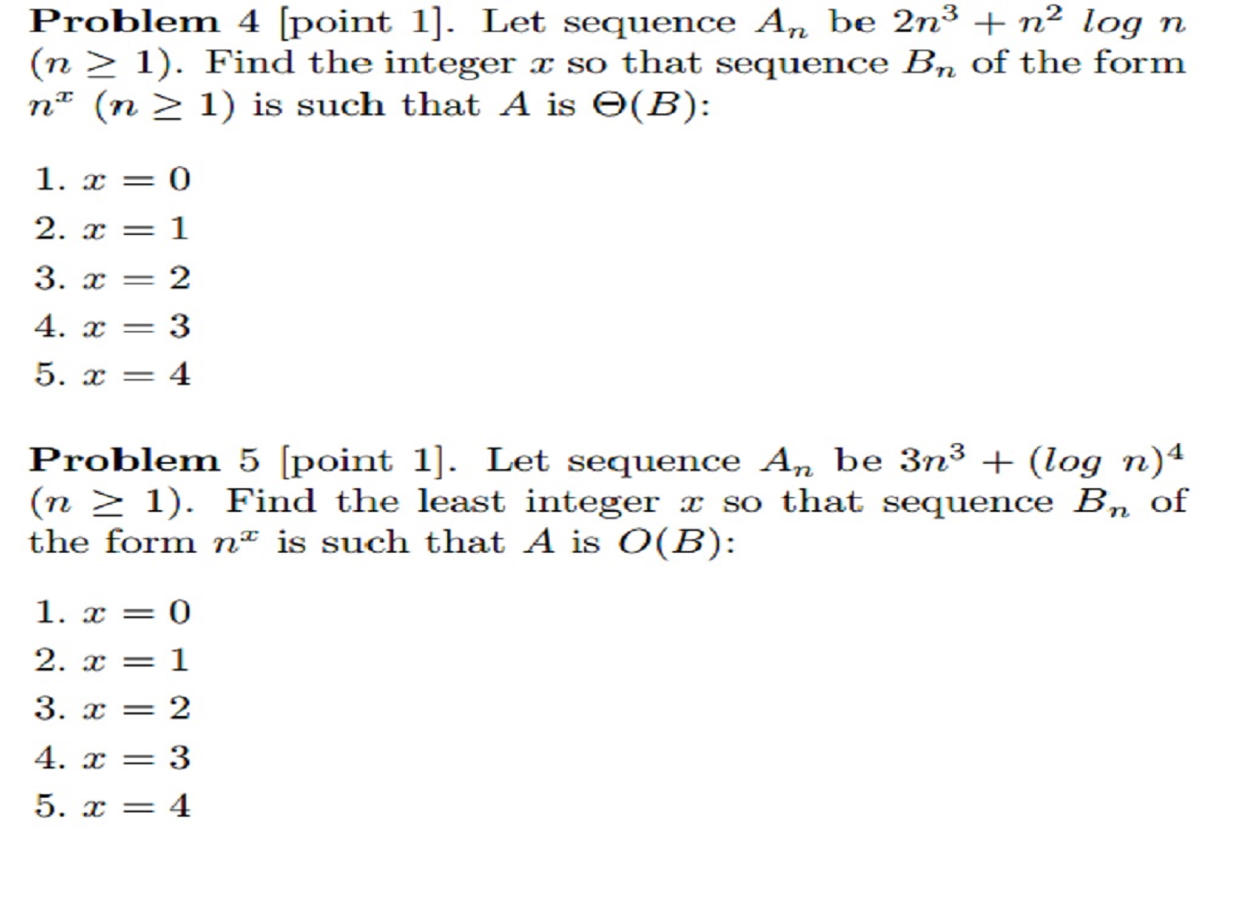 Problem 4 Let Sequence An Be 2n3 N2 Log N N Chegg