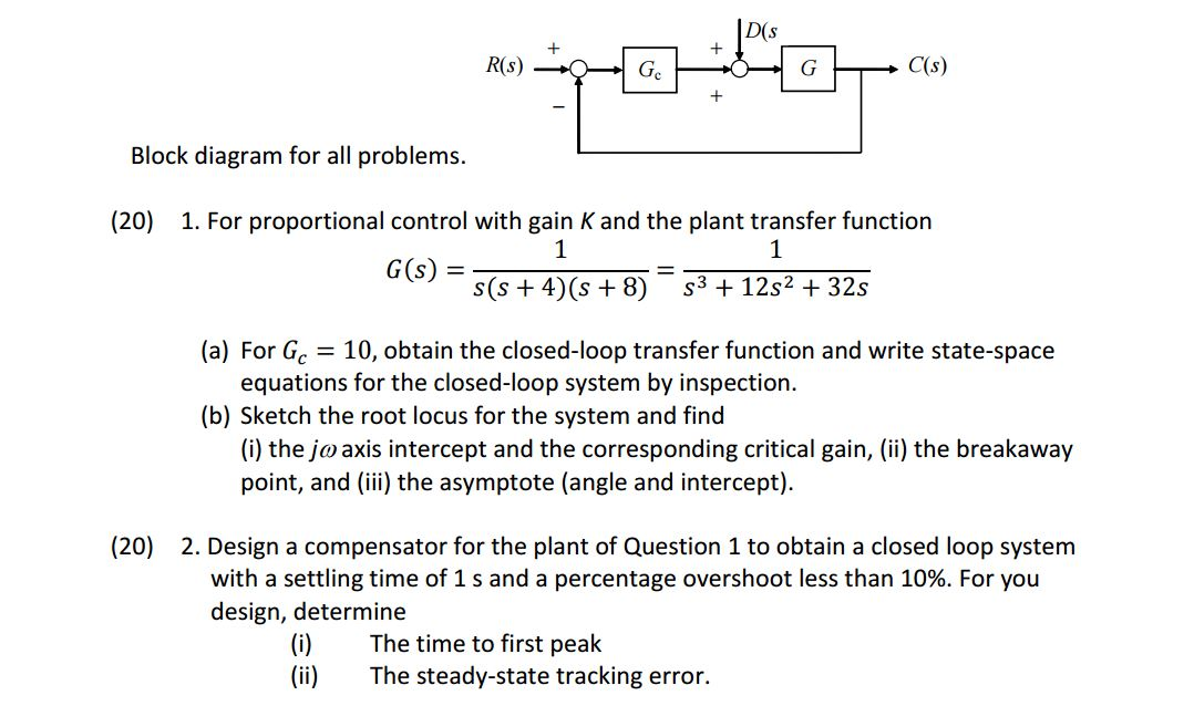 solved this is electrical engineering control systems pd(s block diagram for all problems (20) 1 for proportional