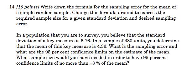 Write Down The Formula For The Sampling Error For ... | Chegg.com