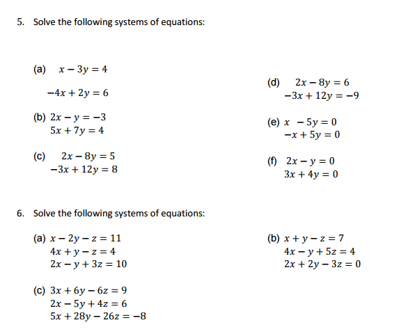 Solved Solve The Following Systems Of Equations X 3y