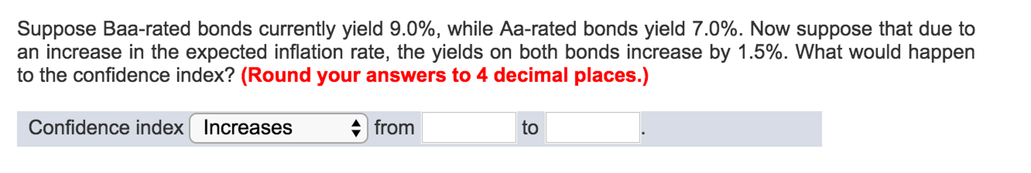Solved: Suppose Baa-rated Bonds Currently Yield 9.0%, Whil ...