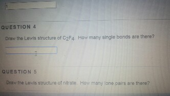 Solved Question 4 Draw The Lewis Structure Of C2f4 How M