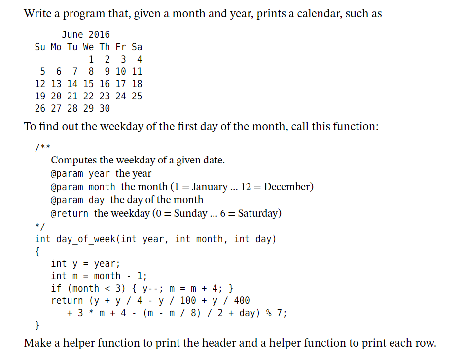Solved: C++ Not JAVA Write A Program That, Given A Month A