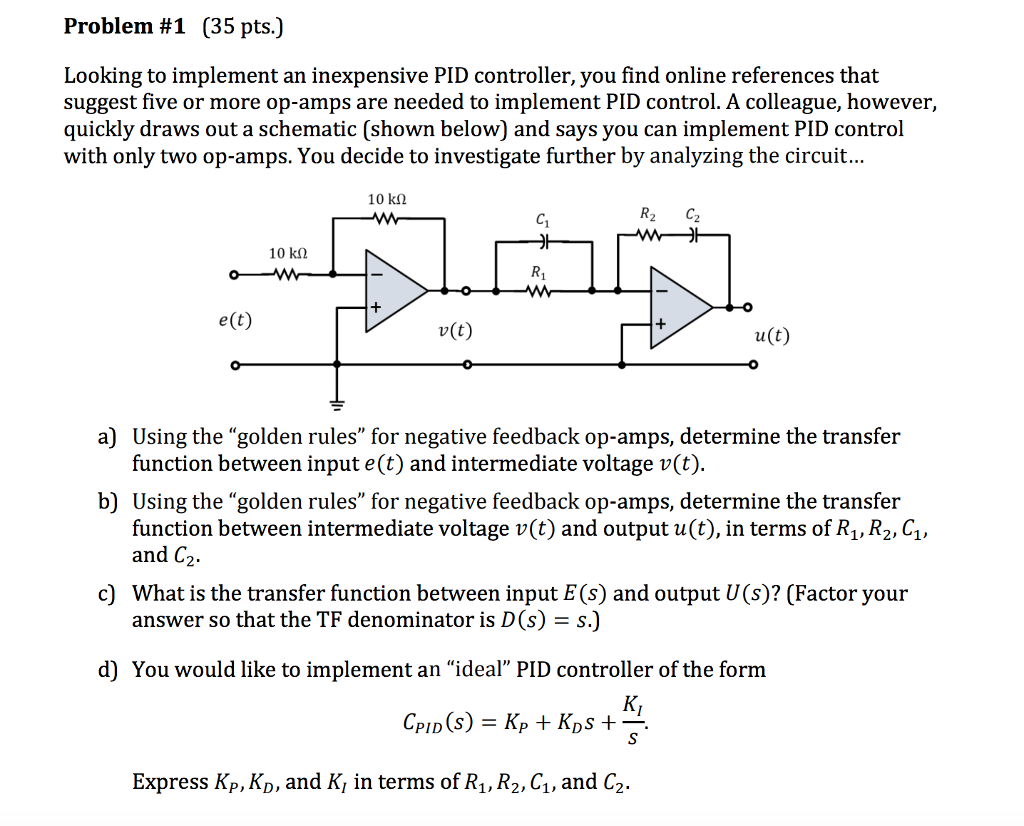 Problem 1 35 Pts Looking To Implement An Inexpe Negative Feedback Schematic Inexpensive Pid Controller You