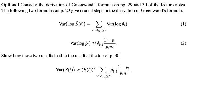 Optional Consider The Derivation Of Greenwood's Fo