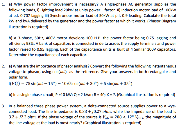 1. a) Why power factor improvement is necessary? A single-phase AC  sc 1 st  Chegg & Solved: 1. A) Why Power Factor Improvement Is Necessary? A ...