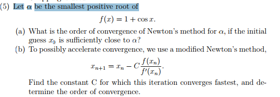 Solved: Numerical Analysis, What Is The Order Of Convergen