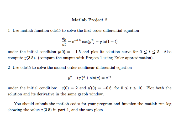 Solved: Matlab Project 2 1 Use Matlab Function Ode45 To So