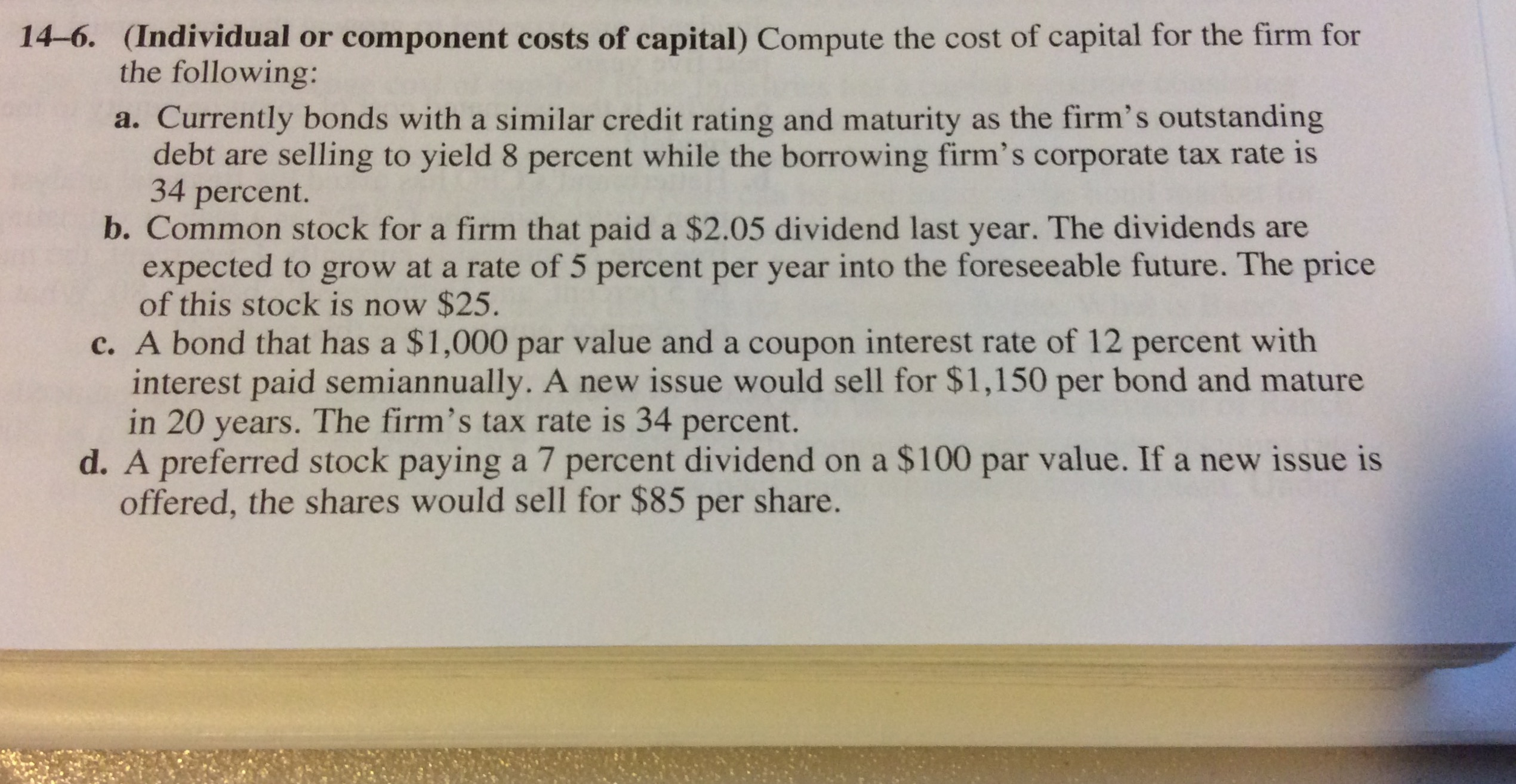cost of capital for hubbard computer Computing a company's cost of capital is not as simple as using, for example, the rate of interest it is charged on bank financing the true cost of capital must be determined considering economic, market, and tax issues sometimes investor relations and market perception play a role in determining a.