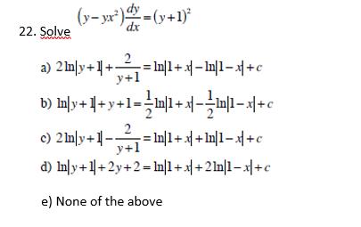 solved solve y yx 2 dy dx y 1 2 a 2 ln y 1