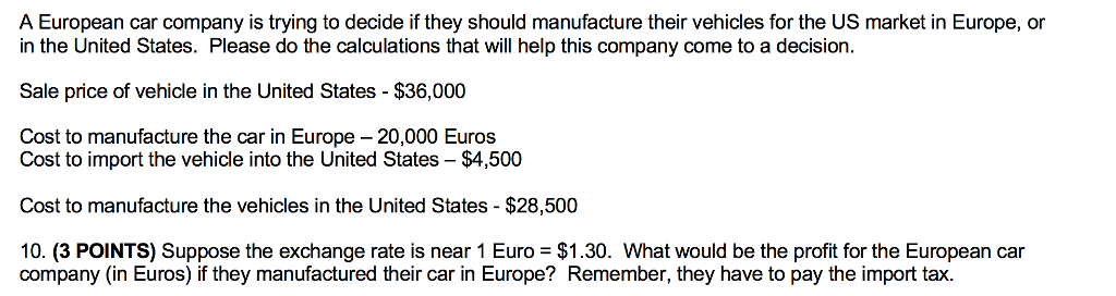 Solved A European Car Company Is Trying To Decide If They