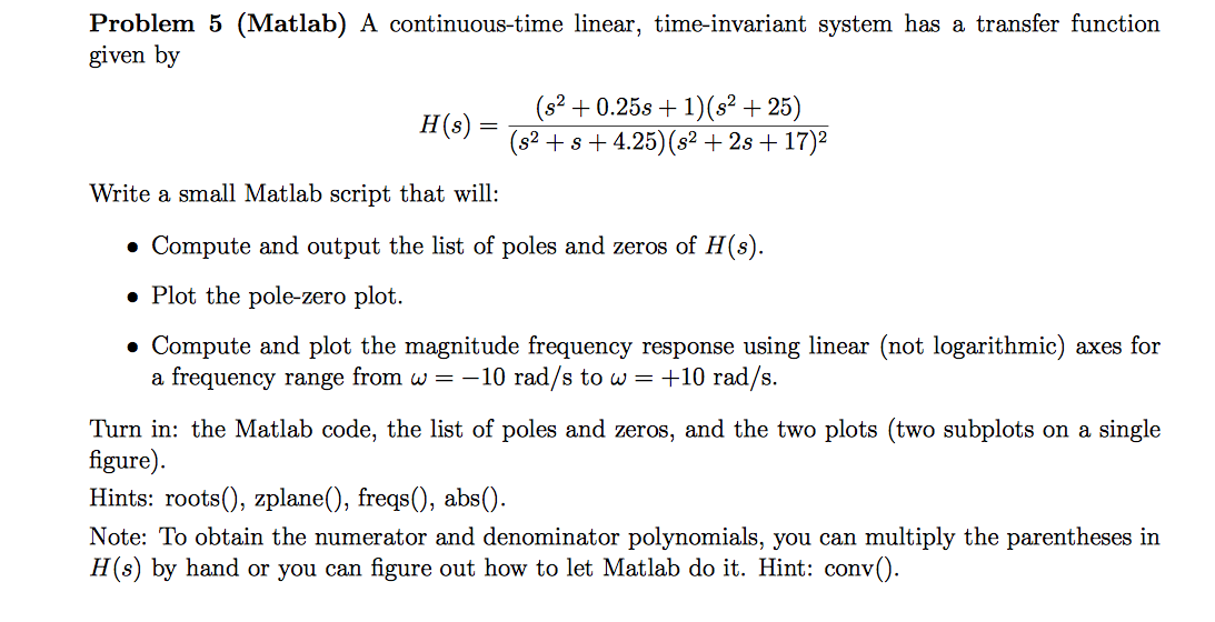 Solved: A Continuous-time Linear, Time-invariant System Ha
