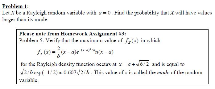 Solved: Problem 1 Let Xbe A Rayleigh Random Variable With