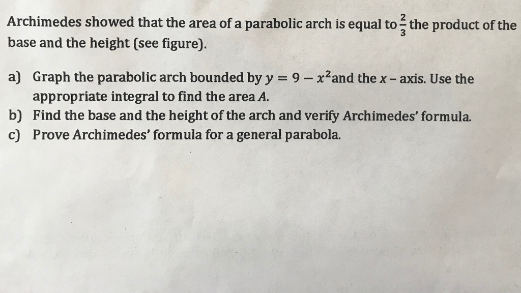 Solved: 2 Archimedes Showed That The Area Of A Parabolic A
