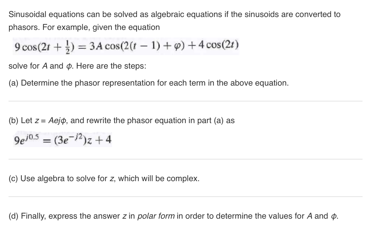 solved: sinusoidal equations can be solved as algebraic eq