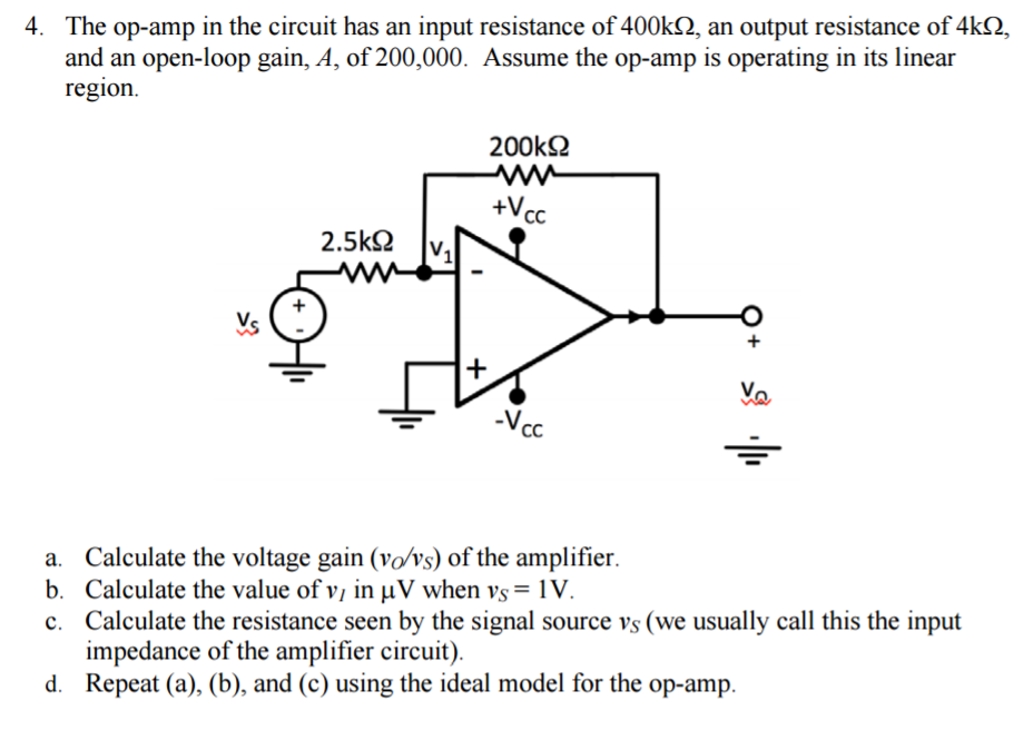 Solved: The Op-amp In The Circuit Has An Input Resistance