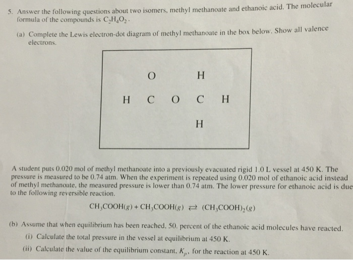 Solved Answer The Following Questions About Two Isomers