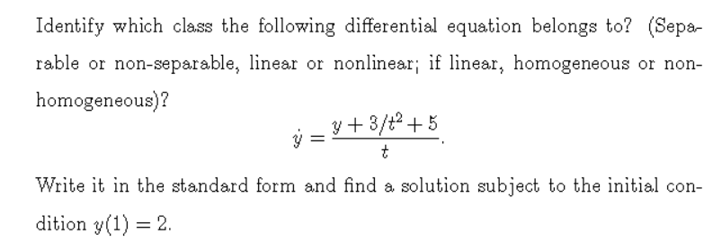 Solved Identify Which Class The Following Differential Eq