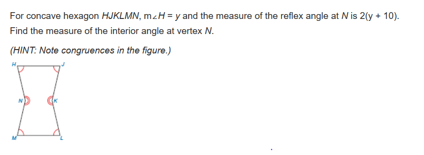 Solved: For Concave Hexagon HJKLMN, MH-y And The Measure O