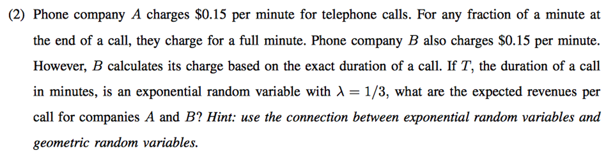 Phone Company A Charges $0 15 Per Minute For Telep