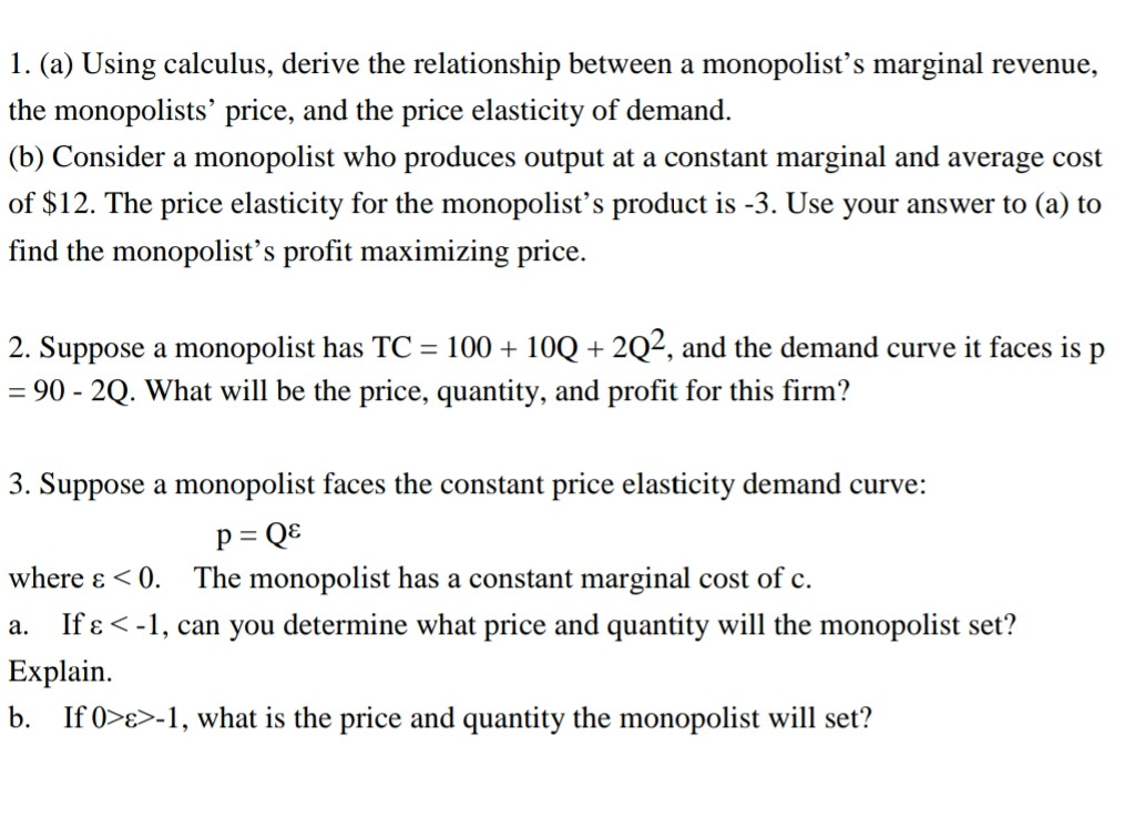 Solved 1 A Using Calculus Derive The Relationship Bet
