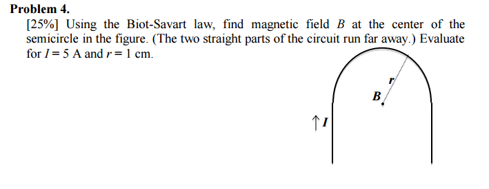 Solved: Using The Biot-Savart Law, Find Magnetic Field B A
