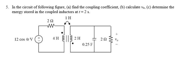 In the circuit of following figure, find the coupl