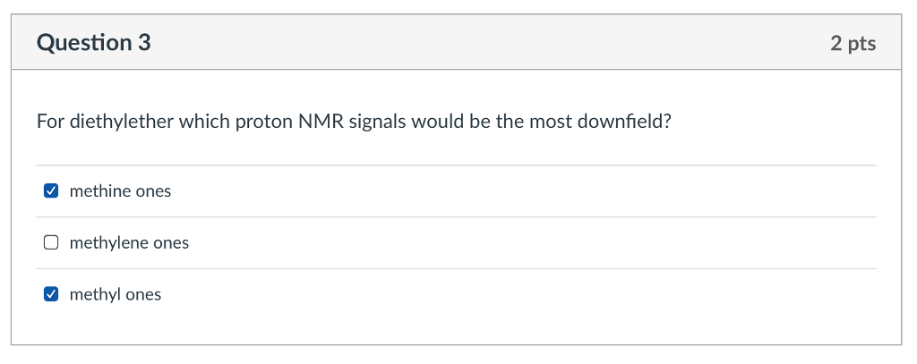 Solved For Diethylether Which Proton Nmr Signals Would Be