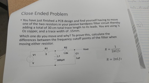 Solved: Close Ended Problem You Have Just Finished A PCB D