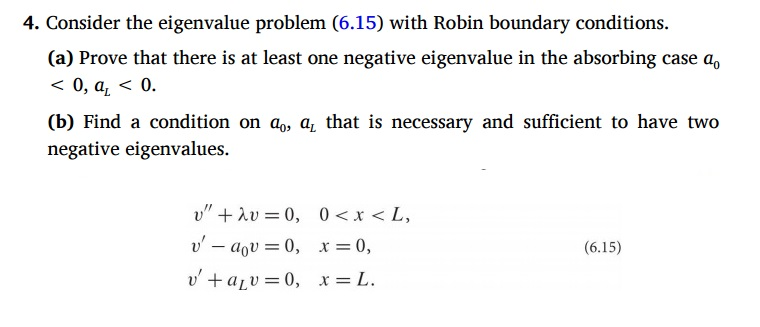 Solved: Consider The Eigenvalue Problem (6 15) With Robin