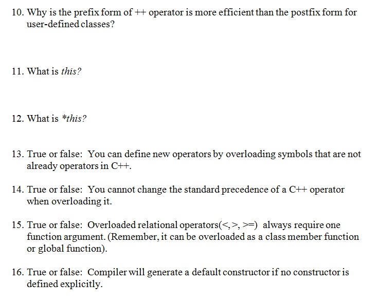 Solved Why Is The Prefix Form Of Operator Is More Eff