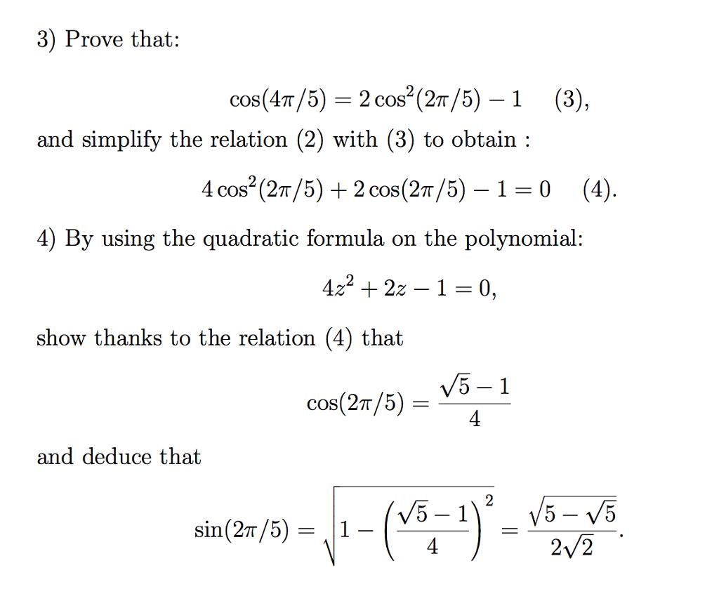 Solved Prove That Cos 4 Pi 5 2 Cos 2 2 Pi 5 1 3 Chegg Com