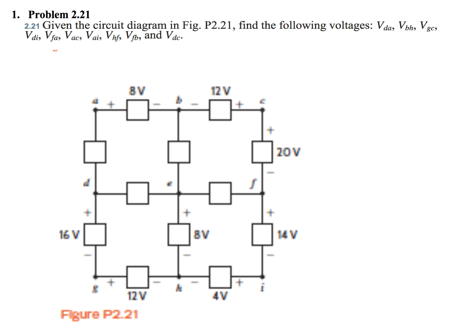 electrical engineering archive 06 2016 chegg com given the circuit diagram in fig p2 21 the following voltages v da v bh v gc v di v fa v ac v ai v hf v fb and v dc