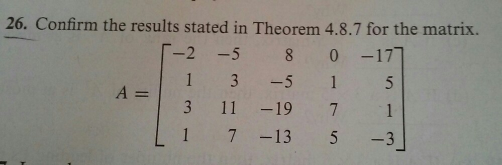 26. Confirm the results stated in Theorem 4.8.7 fo