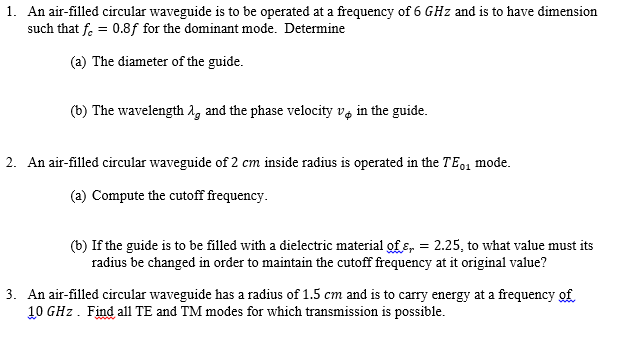 solved an air filled circular waveguide is to be operated rh chegg com Circular Waveguide TM01 Circular Waveguide Modes