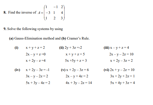 Solved 8 Find The Inverse Of A 3 9 Solve The Following