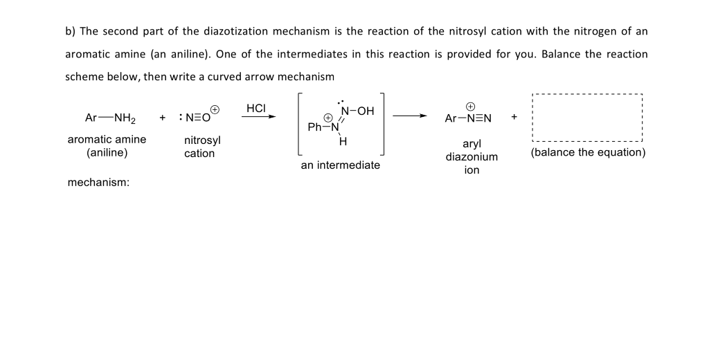 Solved: B) The Second Part Of The Diazotization Mechanism