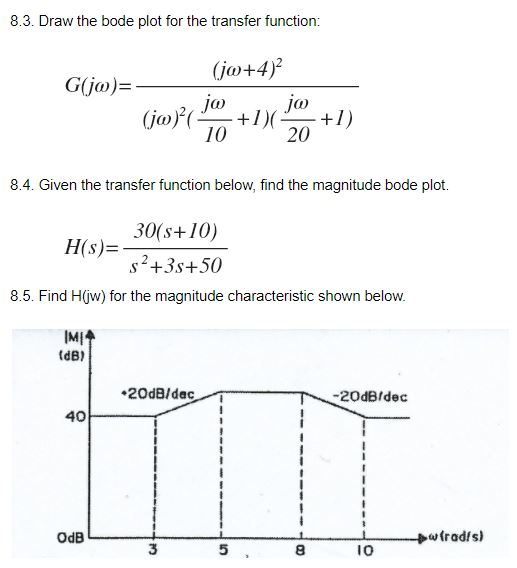 Solved 83 draw the bode plot for the transfer function draw the bode plot for the transfer function jo4 ccuart Images