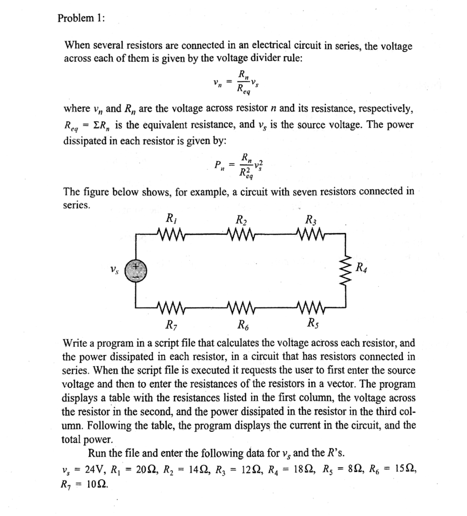 Solved Problem 1 When Several Resistors Are Connected In Voltage Divider Circuit Example An Electrical Series The