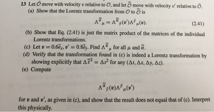 Let move with velocity v relative to O, and let