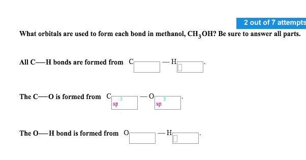Solved: What Orbitals Are Used To Form Each Bond In Methan ...