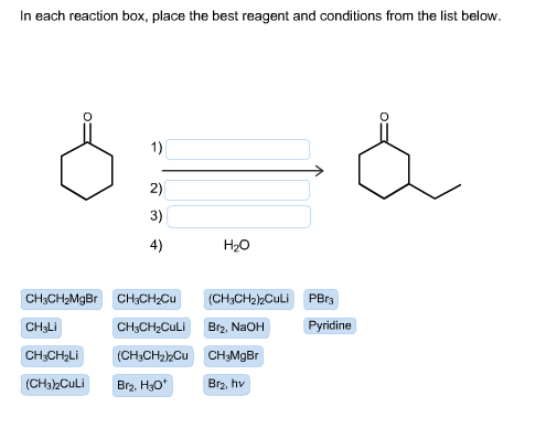 in each reaction box place the best reagent and conditions from the list below oh - photo #31