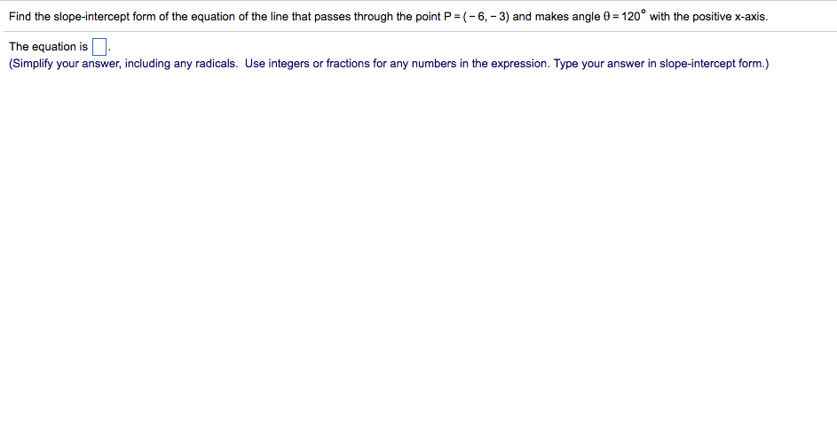 Solved Find The Slope Intercept Form Of The Equation Of T
