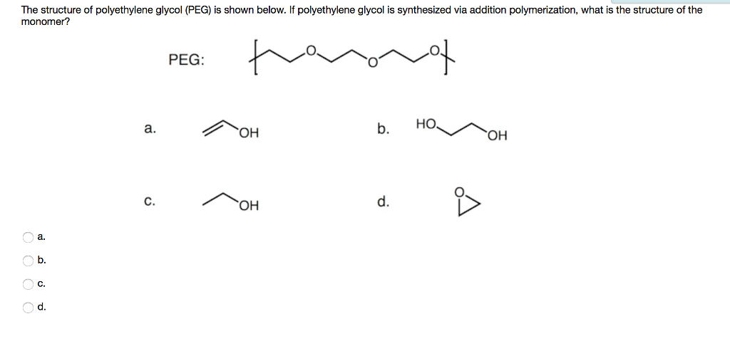 solved the structure of polyethylene glycol peg is show