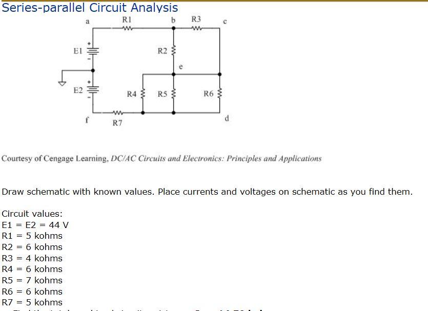 Solved Series Parallel Circuit Analysis Ri B R3 El R2 R4
