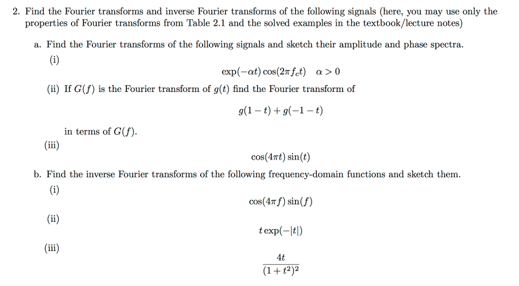 Solved 2 Find The Fourier Transforms And Inverse Fourier