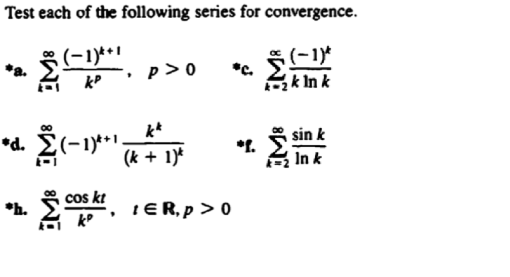 Solved: Test Each Of The Following Series For Convergence