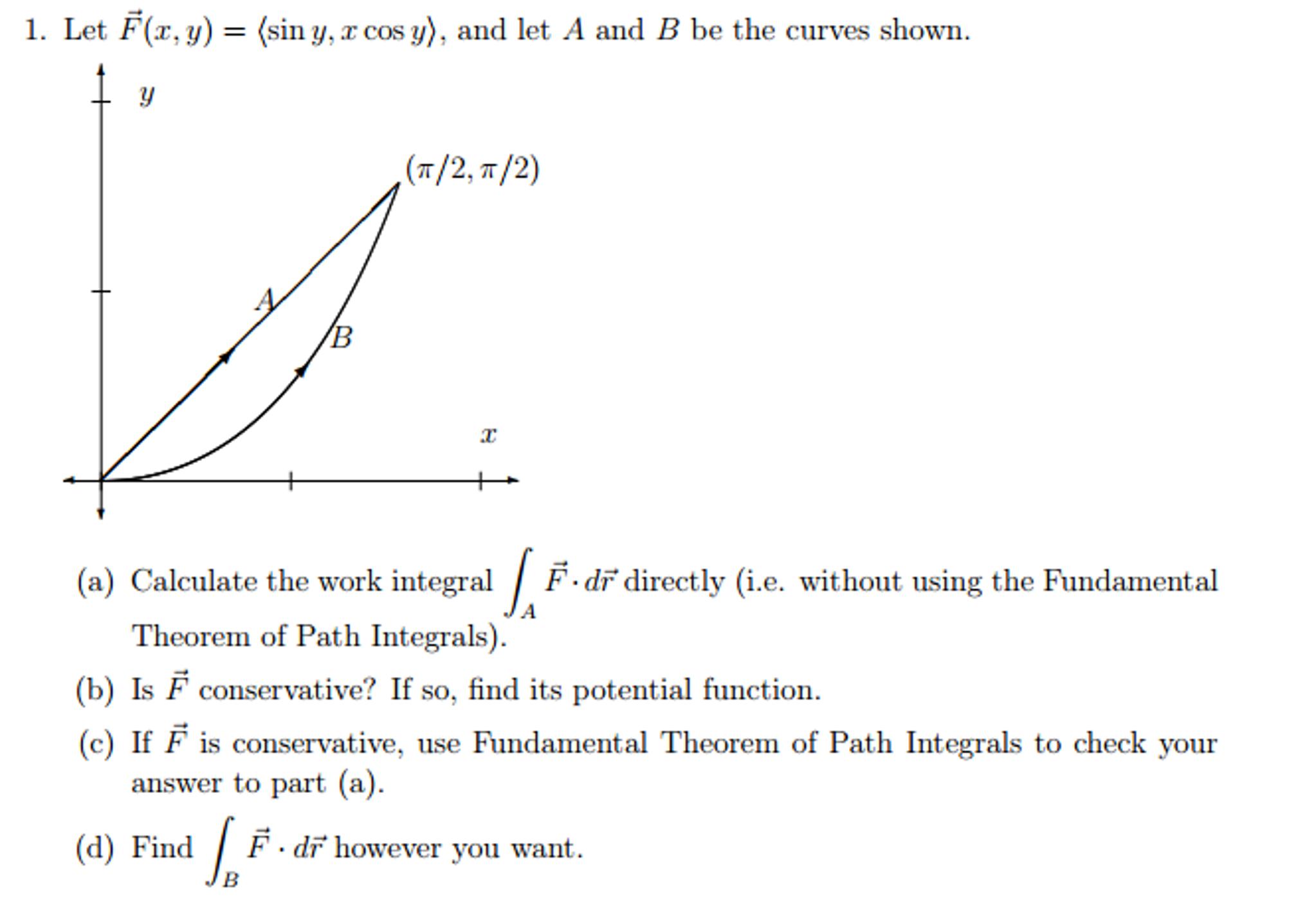 Let F(x, Y) = (sin Y, X Cos Y)